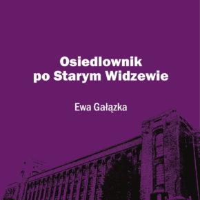 """""""Osiedlownik po Starym Widzewie"""""""